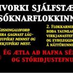 Leyndarhyggja, sérhagsmunir eða upplýsingar, lýðræði og frelsi.